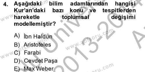 Din ve Toplum Dersi 2013 - 2014 Yılı (Vize) Ara Sınav Soruları 4. Soru