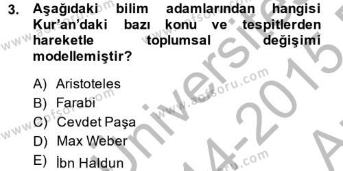 Din ve Toplum Dersi 2014 - 2015 Yılı (Vize) Ara Sınav Soruları 3. Soru