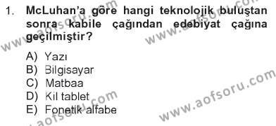 İletişim Sosyolojisi Dersi 2012 - 2013 Yılı Tek Ders Sınavı 1. Soru