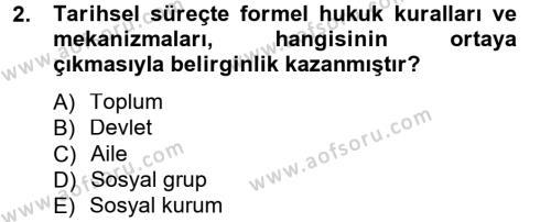 Sosyoloji Bölümü 7. Yarıyıl Hukuk Sosyolojisi Dersi 2013 Yılı Güz Dönemi Dönem Sonu Sınavı 2. Soru