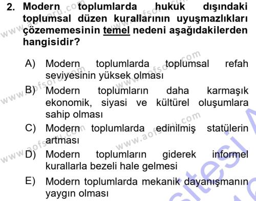 Hukuk Sosyolojisi Dersi 2015 - 2016 Yılı (Final) Dönem Sonu Sınav Soruları 2. Soru