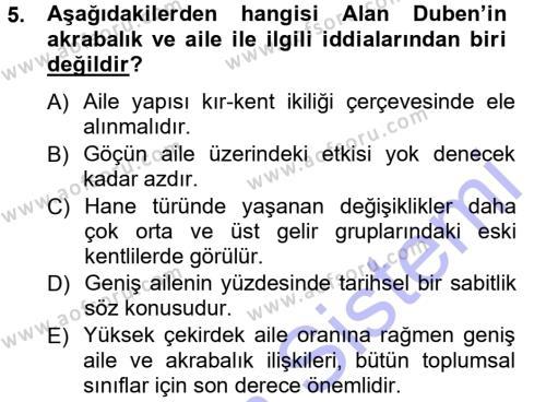 Çalışma Ekonomisi ve Endüstri İlişkileri Bölümü 7. Yarıyıl Türkiye' nin Toplumsal Yapısı Dersi 2013 Yılı Güz Dönemi Dönem Sonu Sınavı 5. Soru