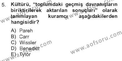 Sosyal Bilimler Bölümü 3. Yarıyıl Türkiye' nin Toplumsal Yapısı Dersi 2013 Yılı Güz Dönemi Tek Ders Sınavı 5. Soru