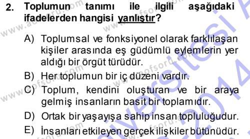 Sosyal Hizmet Bölümü 3. Yarıyıl Türkiye' nin Toplumsal Yapısı Dersi 2014 Yılı Güz Dönemi Ara Sınavı 2. Soru