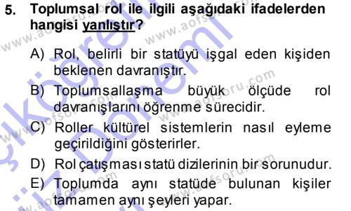 Sosyal Hizmet Bölümü 3. Yarıyıl Türkiye' nin Toplumsal Yapısı Dersi 2014 Yılı Güz Dönemi Ara Sınavı 5. Soru