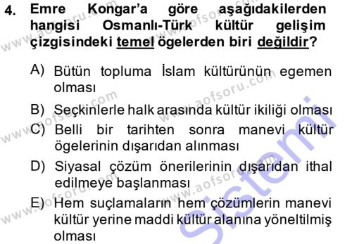 Türkiye´nin Toplumsal Yapısı Dersi 2013 - 2014 Yılı Dönem Sonu Sınavı 4. Soru