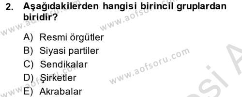 Türkiye´nin Toplumsal Yapısı Dersi 2013 - 2014 Yılı Tek Ders Sınavı 2. Soru