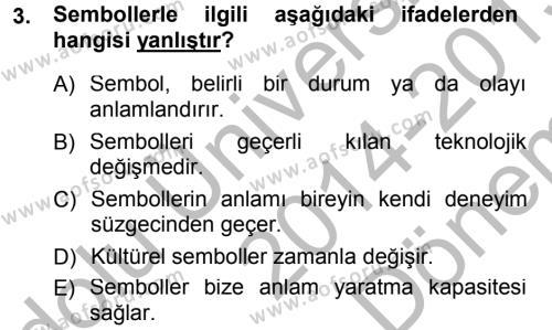 Türkiye´nin Toplumsal Yapısı Dersi 2014 - 2015 Yılı Dönem Sonu Sınavı 3. Soru