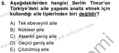 Uluslararası İlişkiler Bölümü 3. Yarıyıl Türkiye' nin Toplumsal Yapısı Dersi 2015 Yılı Güz Dönemi Dönem Sonu Sınavı 5. Soru