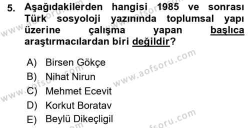 Sosyoloji Bölümü 7. Yarıyıl Türkiye' nin Toplumsal Yapısı Dersi 2016 Yılı Güz Dönemi Ara Sınavı 5. Soru