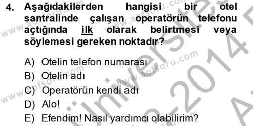Aşçılık Bölümü 2. Yarıyıl Sosyal Davranış ve Protokol Dersi 2014 Yılı Bahar Dönemi Ara Sınavı 4. Soru