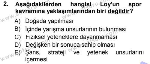 Spor Bilimlerine Giriş Dersi 2012 - 2013 Yılı Dönem Sonu Sınavı 2. Soru