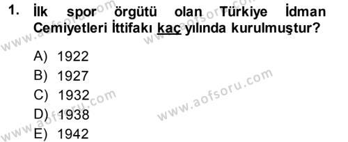Spor Bilimlerine Giriş Dersi 2014 - 2015 Yılı Ara Sınavı 1. Soru
