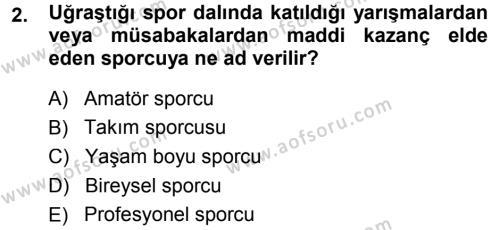 Spor Bilimlerine Giriş Dersi 2014 - 2015 Yılı Ara Sınavı 2. Soru