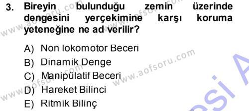 Spor Bilimlerine Giriş Dersi 2014 - 2015 Yılı Ara Sınavı 3. Soru
