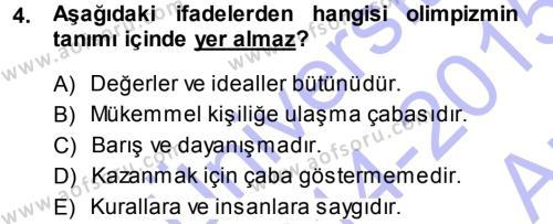 Spor Bilimlerine Giriş Dersi 2014 - 2015 Yılı Ara Sınavı 4. Soru