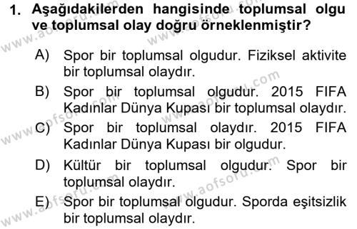 Spor Bilimlerine Giriş Dersi 2015 - 2016 Yılı Dönem Sonu Sınavı 1. Soru