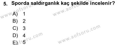 Spor Yönetimi Bölümü 1. Yarıyıl Spor Bilimlerine Giriş Dersi 2016 Yılı Güz Dönemi Dönem Sonu Sınavı 5. Soru