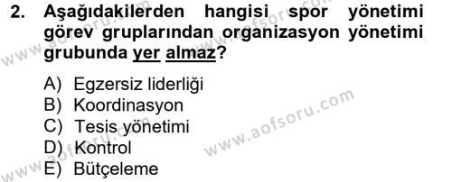 Spor Yönetimi Bölümü 2. Yarıyıl Spor Yönetimi Dersi 2015 Yılı Bahar Dönemi Ara Sınavı 2. Soru