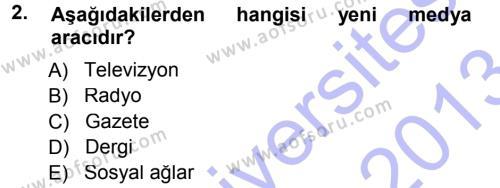 Spor Yönetimi Bölümü 1. Yarıyıl Spor ve Medya İlişkisi Dersi 2013 Yılı Güz Dönemi Dönem Sonu Sınavı 2. Soru