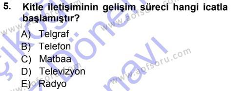 Spor Yönetimi Bölümü 1. Yarıyıl Spor ve Medya İlişkisi Dersi 2013 Yılı Güz Dönemi Dönem Sonu Sınavı 5. Soru