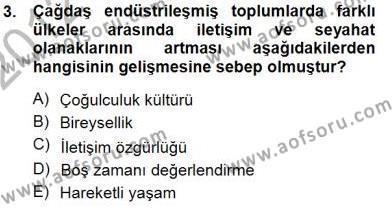 Boş Zaman ve Rekreasyon Yönetimi Dersi 2012 - 2013 Yılı (Final) Dönem Sonu Sınav Soruları 3. Soru