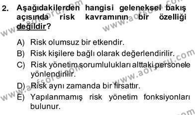 Sporda Risk Yönetimi Dersi 2013 - 2014 Yılı (Vize) Ara Sınav Soruları 2. Soru