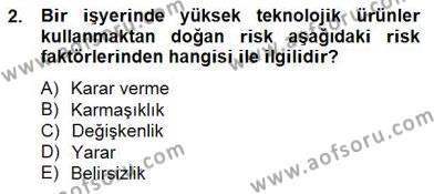 Sporda Risk Yönetimi Dersi 2014 - 2015 Yılı (Vize) Ara Sınav Soruları 2. Soru