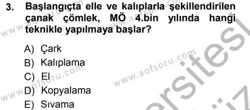 Tarih Bölümü 1. Yarıyıl Eski Anadolu Tarihi Dersi 2013 Yılı Güz Dönemi Ara Sınavı 3. Soru