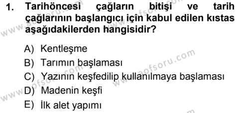 Tarih Bölümü 1. Yarıyıl Eski Anadolu Tarihi Dersi 2013 Yılı Güz Dönemi Dönem Sonu Sınavı 1. Soru