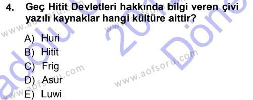 Tarih Bölümü 1. Yarıyıl Eski Anadolu Tarihi Dersi 2013 Yılı Güz Dönemi Dönem Sonu Sınavı 4. Soru