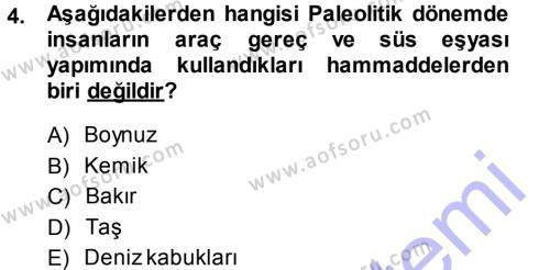 Tarih Bölümü 1. Yarıyıl Eski Anadolu Tarihi Dersi 2014 Yılı Güz Dönemi Ara Sınavı 4. Soru