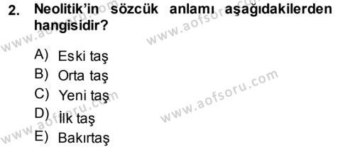 Eski Anadolu Tarihi Dersi 2013 - 2014 Yılı Dönem Sonu Sınavı 2. Soru