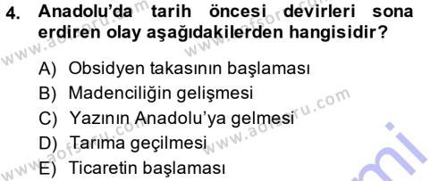 Tarih Bölümü 1. Yarıyıl Eski Anadolu Tarihi Dersi 2015 Yılı Güz Dönemi Ara Sınavı 4. Soru
