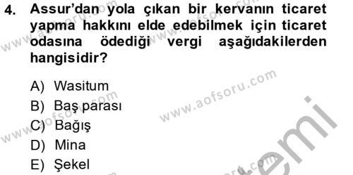 Eski Anadolu Tarihi Dersi 2014 - 2015 Yılı Dönem Sonu Sınavı 4. Soru