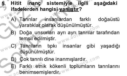 Tarih Bölümü 1. Yarıyıl Eski Anadolu Tarihi Dersi 2015 Yılı Güz Dönemi Dönem Sonu Sınavı 5. Soru