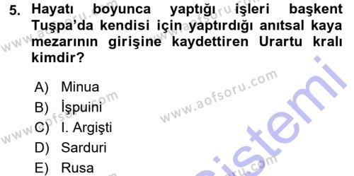 Tarih Bölümü 1. Yarıyıl Eski Anadolu Tarihi Dersi 2016 Yılı Güz Dönemi Dönem Sonu Sınavı 5. Soru