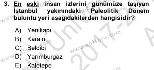 Eski Anadolu Tarihi Dersi 2017 - 2018 Yılı (Vize) Ara Sınav Soruları 3. Soru