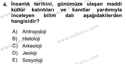 Eski Anadolu Tarihi Dersi 2017 - 2018 Yılı (Vize) Ara Sınav Soruları 4. Soru