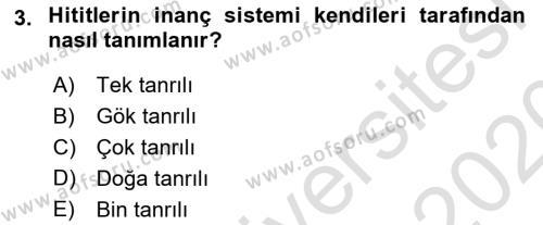 Eski Anadolu Tarihi Dersi 2019 - 2020 Yılı (Vize) Ara Sınav Soruları 3. Soru