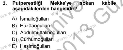İslam Tarihi ve Medeniyeti 1 Dersi 2012 - 2013 Yılı (Vize) Ara Sınav Soruları 3. Soru