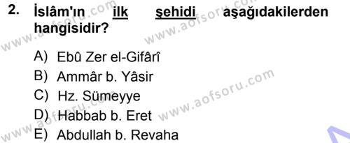 İslam Tarihi ve Medeniyeti 1 Dersi 2012 - 2013 Yılı Dönem Sonu Sınavı 2. Soru