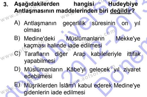 İslam Tarihi ve Medeniyeti 1 Dersi 2012 - 2013 Yılı Dönem Sonu Sınavı 3. Soru