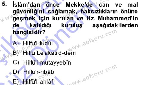 Tarih Bölümü 1. Yarıyıl İslam Tarihi ve Medeniyeti I Dersi 2014 Yılı Güz Dönemi Ara Sınavı 5. Soru