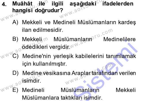 Tarih Bölümü 1. Yarıyıl İslam Tarihi ve Medeniyeti I Dersi 2014 Yılı Güz Dönemi Dönem Sonu Sınavı 4. Soru