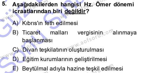 Tarih Bölümü 1. Yarıyıl İslam Tarihi ve Medeniyeti I Dersi 2014 Yılı Güz Dönemi Dönem Sonu Sınavı 5. Soru