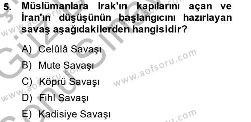 Tarih Bölümü 1. Yarıyıl İslam Tarihi ve Medeniyeti I Dersi 2015 Yılı Güz Dönemi Dönem Sonu Sınavı 5. Soru