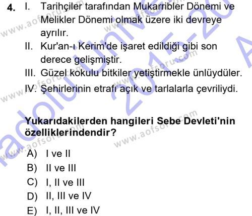 Tarih Bölümü 1. Yarıyıl İslam Tarihi ve Medeniyeti I Dersi 2016 Yılı Güz Dönemi Ara Sınavı 4. Soru