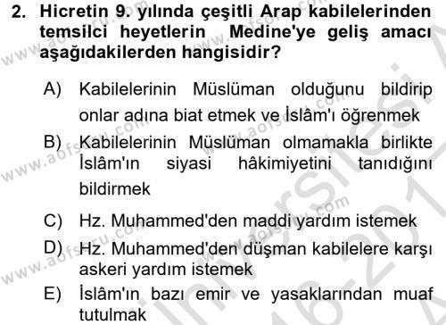 İslam Tarihi ve Medeniyeti 1 Dersi 2016 - 2017 Yılı (Vize) Ara Sınav Soruları 2. Soru