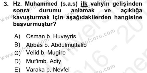 İslam Tarihi ve Medeniyeti 1 Dersi 2016 - 2017 Yılı (Final) Dönem Sonu Sınav Soruları 3. Soru